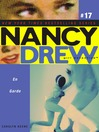 En Garde (eBook): Nancy Drew (All New) Girl Detective Series, Book 17